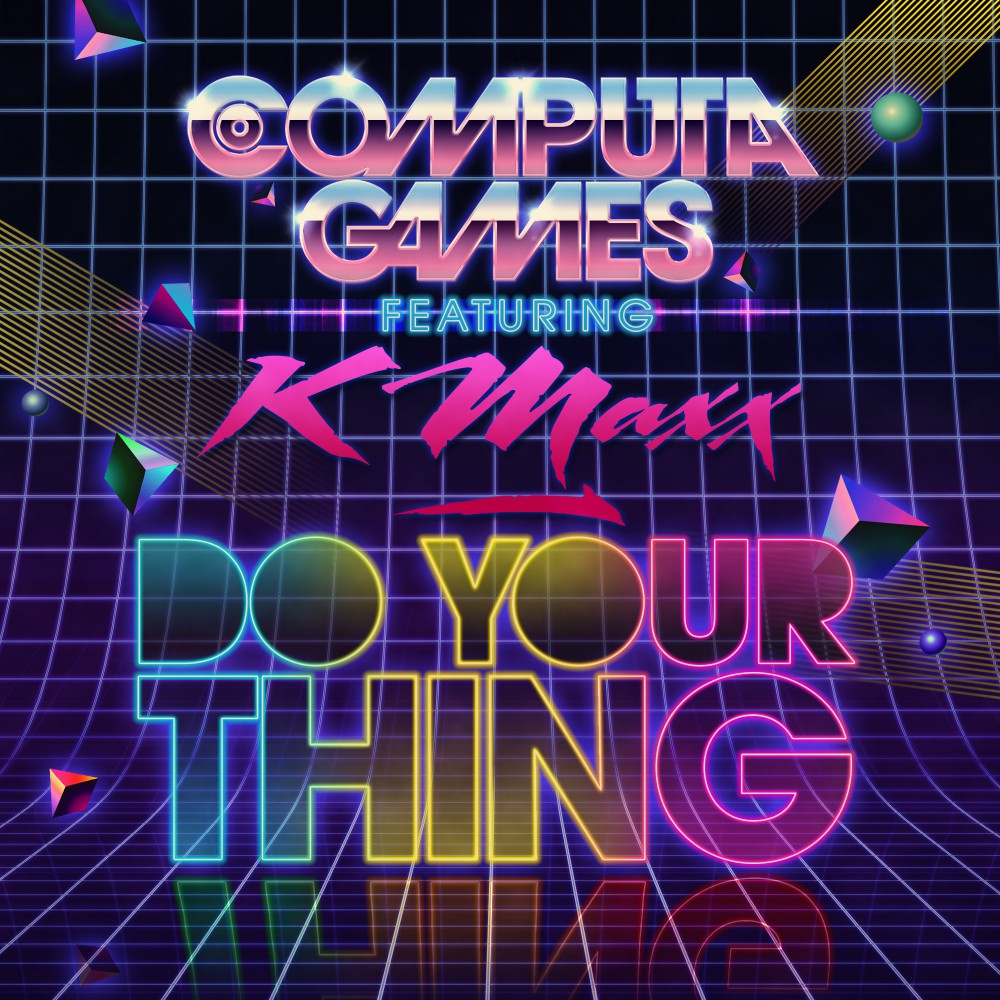 Do Your Thing feat K-Maxx